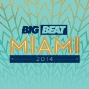 Big Beat Miami 2014 Digital Album