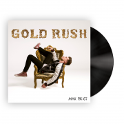 Gold Rush (Black Vinyl)