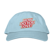 How Do you Love? Hat