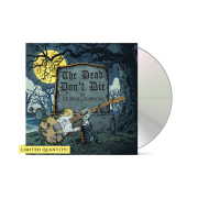 """The Dead Don't Die"""" CD Single + Download"""