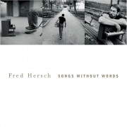 Fred Hersch: Songs Without Words