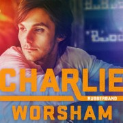 Rubberband Charlie Worsham
